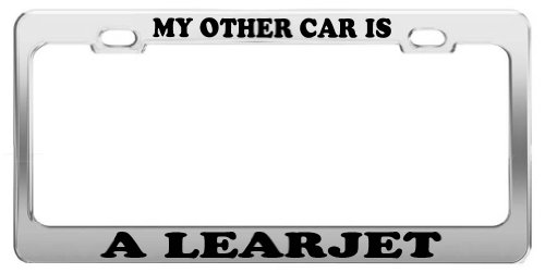 MY OTHER CAR IS A LEARJET License Plate Frame