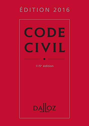 Code civil 2016 (Codes Dalloz Universitaires et Professionnels)