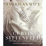 American Wife [Abridged 8-CD Set] (AUDIO CD/AUDIO BOOK)