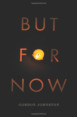 But for Now (Hugh Maclennan Poetry)