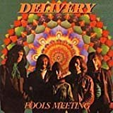 Fools Meeting by Delivery [Music CD]