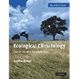 Ecological Climatology: Concepts and Applications 2nd (second) Edition by Bonan, Gordon B. [2008]