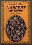 L'argent de poche: Cineroman (French Edition) (2080608738) by Truffaut, Francois