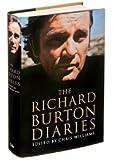 THE RICHARD BURTON DIARIES (The Richard Burton Diaries) by Richard Burton (Richard Burton Diary)
