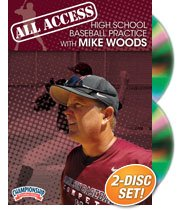 All Access High School Baseball Practice with Mike Woods (DVD) by Championship Productions