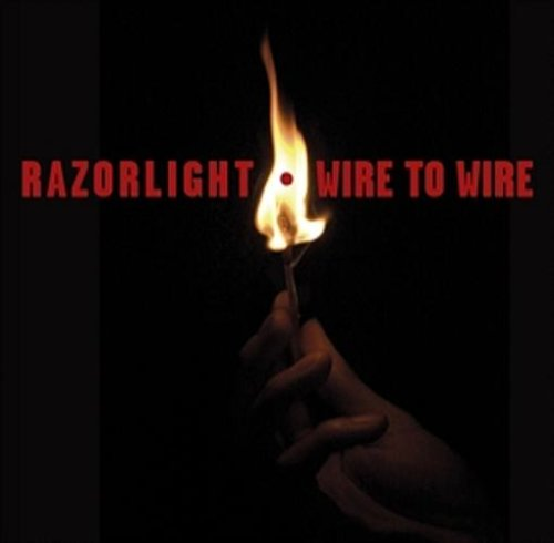 Razorlight - Wire To Wire - Zortam Music