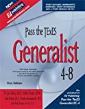 Pass the TExES Generalist 4-8