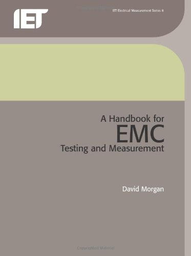 A Handbook For Emc Testing And Measurement (Iet Electrical Measurement Series)