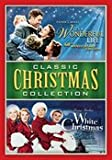 Classic Christmas Collection (Its a Wonderful Life / White Christmas)