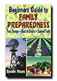 img - for BEGINNERS GUIDE TO FAMILY PREPAREDNESS book / textbook / text book