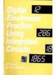 Digital Electronics Practice Using ICs