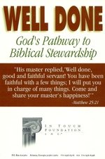 Well Done: God's Pathway to Biblical Stewardship (Book and Three Cassettes), Charles Stanley