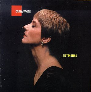 Listen Here by Carla White