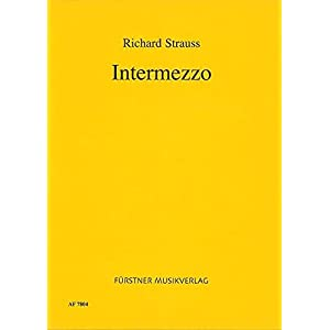 Intermezzo: Eine bürgerliche Komödie mit sinfonischen Zwischenspielen in zwei Aufzügen. op. 72. T