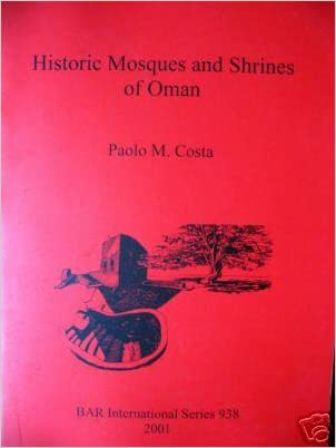 Historic Mosques and Shrines of Oman (BAR International)