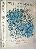 William Morris by himself :  designs and writings /