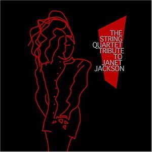 Janet Jackson - The String Quartet Tribute to Janet Jackson - Zortam Music