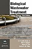 Biological Wastewater Treatment (3rd, 11) by Jr, C P Leslie Grady - Daigger, Glen T - Love, Nancy G - [Hardcover (2011)]
