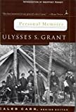 Personal Memoirs: Ulysses S. Grant (0965393429) by Ulysses S. Grant