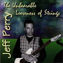 The Unbearable Looseness Of Strings by Jeff Perry