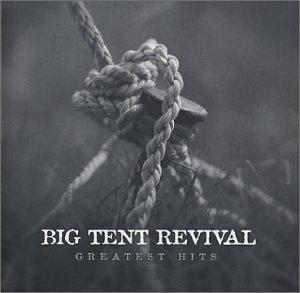 Big Tent Revival - Livin
