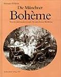 Die M�nchner Boh�me: Von der Jahrhund...