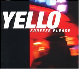 Yello - Squeeze Please Limitiert - Zortam Music