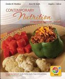 Contemporary Nutrirtion a Functional Aprroach Selected Chapters ( for HWE 100 Front Range Comm. College)