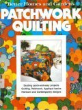 Better Homes and Gardens Patchwork and Quilting (Better homes and gardens books)