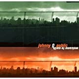 Welcome To Earth ~ Johnny Q Public