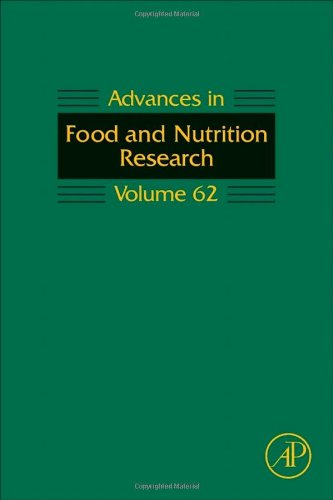 Advances In Food And Nutrition Research, Volume 62 (Advances In Food & Nutrition Research)