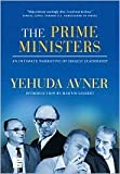 img - for The Prime Ministers Publisher: The Toby Press, LLC book / textbook / text book