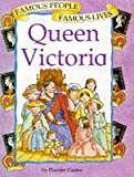 Queen Victoria (Famous People) (0749626062) by Castor, Harriet