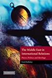 www.payane.ir - The Middle East in International Relations: Power, Politics and Ideology (The Contemporary Middle East)