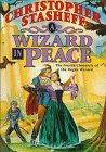 A Wizard in Peace (Chronicles of the Rogue Wizard) (0312860315) by Stasheff, Christopher