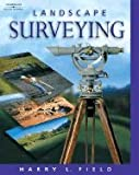 img - for Landscape Surveying (04) by Field, Harry L [Paperback (2003)] book / textbook / text book