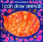 Ray Gibson I Can Draw Animals (Usborne Playtime)