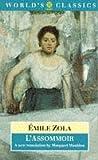 L'Assommoir (The World's Classics) (0192829831) by Zola, Émile
