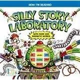 Now I'm Reading!: Silly Story Laboratory ~ Nora Gaydos