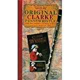img - for The Clarke Tin Whistle, Since 1843: Learn to Play the World's Oldest Pennywhistle/Book, Audio Cassette and Whistle by Ochs, Bill (1990) Paperback book / textbook / text book