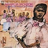 echange, troc Mahalia Jackson - Newport 1958 Maharia Jackson Recorded at