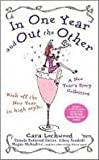 In One Year and Out the Other (1416530932) by Lockwood, Cara
