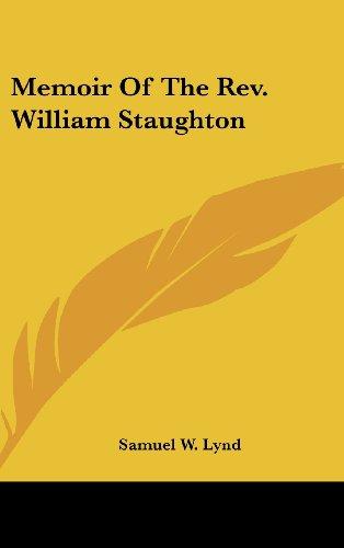 Memoir of the REV. William Staughton