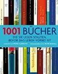 1001 B�cher: ... die Sie lesen sollte...