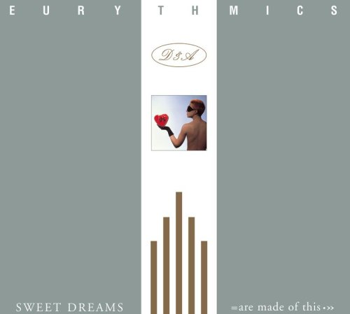 Eurythmics - Sweet Dreams Are Made Of This (deluxe-re-issue) - Zortam Music