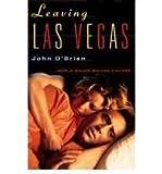 LEAVING LAS VEGAS [Leaving Las Vegas ] BY O'Brien, John(Author)Paperback 22-Nov-1995