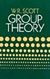 Group Theory (Dover Books on Mathematics) (0486653773) by W. R. Scott