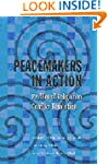 Peacemakers in Action: Profiles of Re...