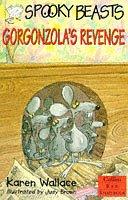 Spooky Beasts: Gorgonzola's Revenge (Red Storybook) PDF