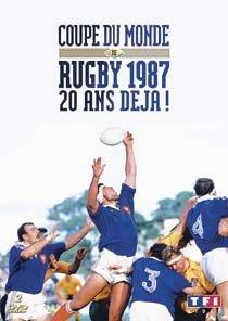 Coupe du mone de rugby 1987 : 20 ans deja